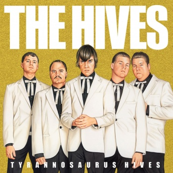 The Hives, Tyrannosaurus Hives CD cover, poster